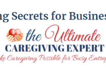 The Ultimate Caregiving Expert – Dave Nassaney